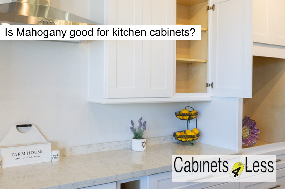 Is Mahogany good for kitchen cabinets?